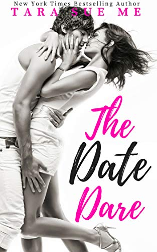 The Date Dare by Tara Sue Me