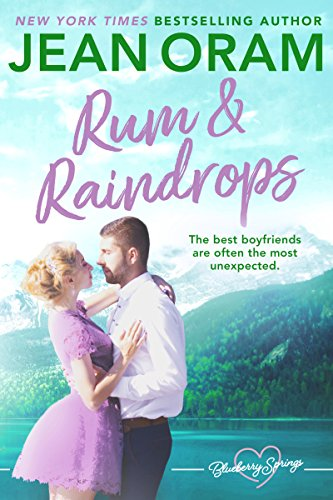 Rum and Raindrops: A Blueberry Springs Sweet Romance  by Jean Oram