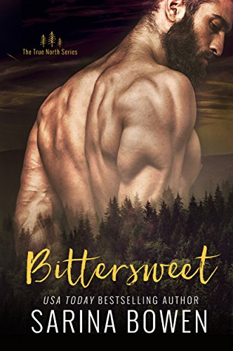 Bittersweet (True North Book 1)  by Sarina Bowen