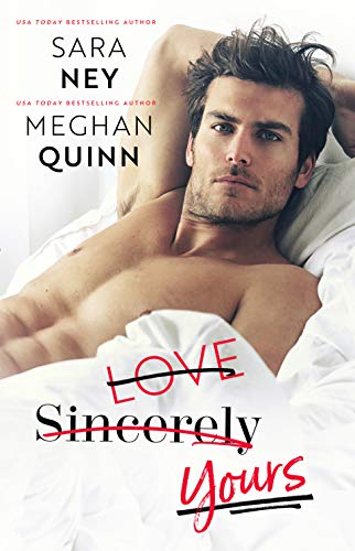 Love Sincerely Yours by Meghan Quinn