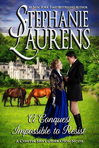 A Conquest Impossible To Resist (Cynster Next Generation Novels Book 7)  by Stephanie Laurens