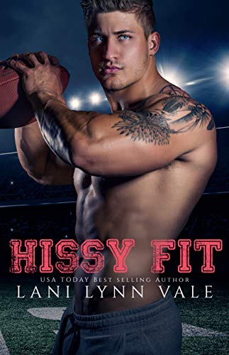 Hissy Fit (The Southern Gentleman Series Book 1)  by Lani Lynn Vale