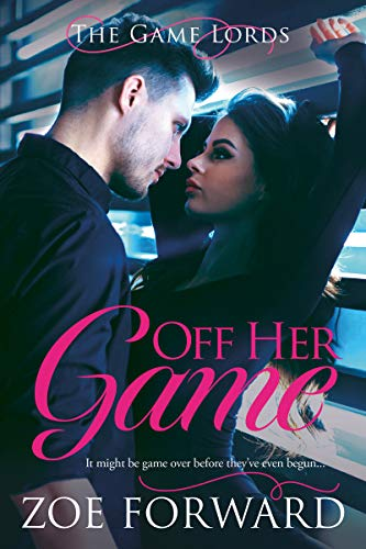 Off Her Game by Zoe Forward