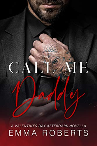 Call Me Daddy  by Emma Roberts