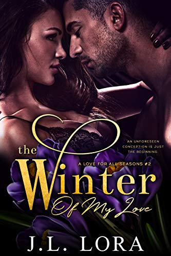 The Winter of My Love by J. L. Lora
