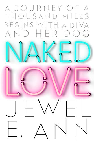 Naked Love by Jewel E. Ann