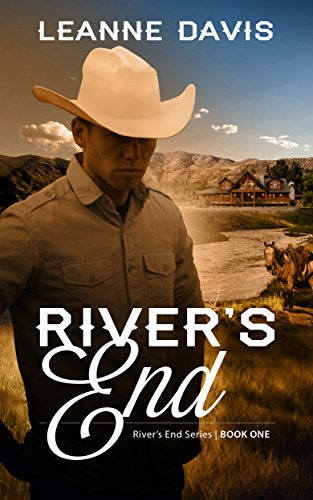 River's End (River's End Series, #1)  by Leanne Davis