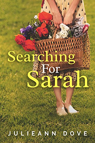 Searching For Sarah  by Julieann Dove