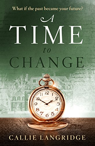 A Time to Change  by Callie Langridge
