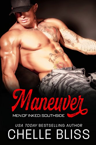 Maneuver (Men of Inked: Southside Book 1)  by Chelle Bliss