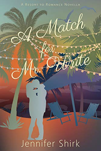 A Match for Mr. Write by Jennifer Shirk