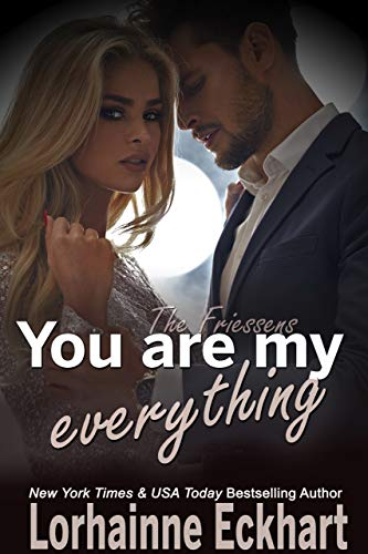You Are My Everything by Lorhainne Eckhart
