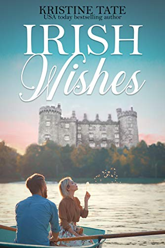 Irish Wishes by Kristy Tate