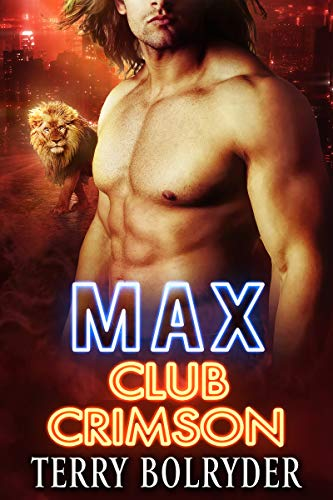 Max (Club Crimson Book 1)  by Terry Bolryder