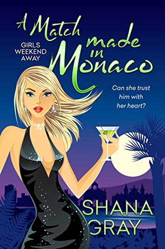A Match Made in Monaco by Shana Gray