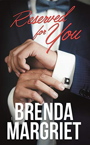 Reserved for You  by Brenda Margriet