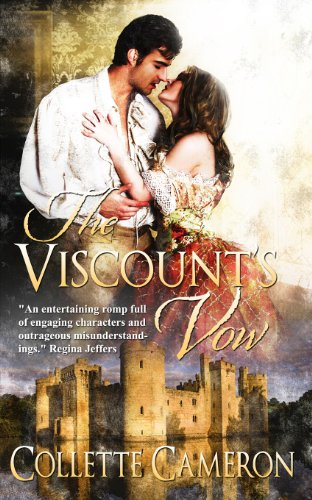 The Viscount's Vow (Castle Bride Series Book 1)  by Collette Cameron