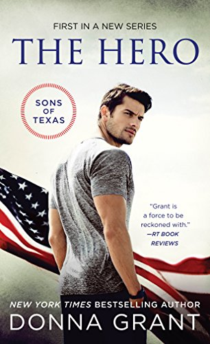 The Hero (The Sons of Texas Book 1)  by Donna Grant