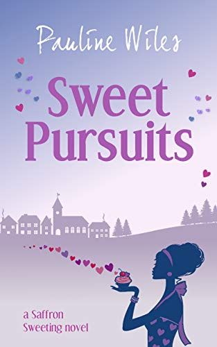 Sweet Pursuits: a Saffron Sweeting novel  by Pauline Wiles