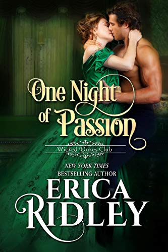 One Night of Passion (Wicked Dukes Club Book 3)  by Erica Ridley