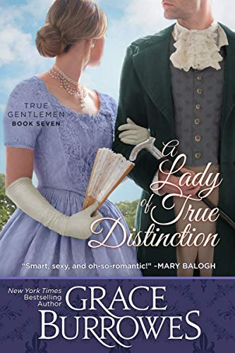 A Lady of True Distinction (True Gentlemen Book 7)  by Grace Burrowes