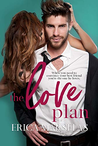The Love Plan  by Erica Marselas