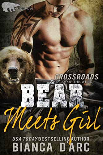 Bear Meets Girl (Grizzly Cove Book 13)  by Bianca D'Arc