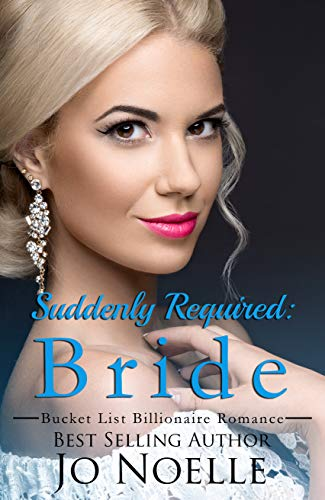 Suddenly Required: Bride by Jo Noelle
