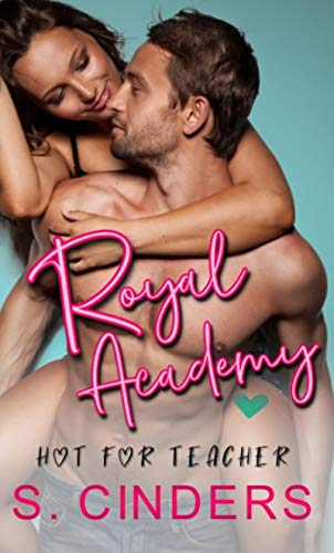 Royal Academy  by S. Cinders