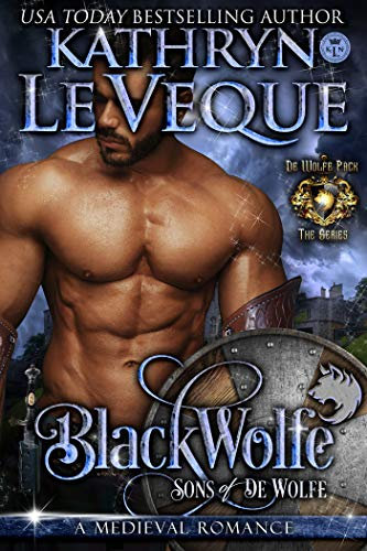 BlackWolfe: Sons of de Wolfe (de Wolfe Pack Book 14) by Kathryn Le Veque