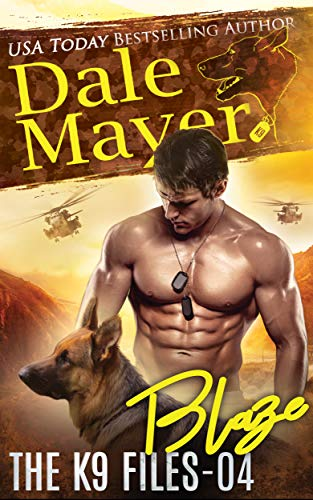 Blaze (The K9 Files Book 4)  by Dale Mayer