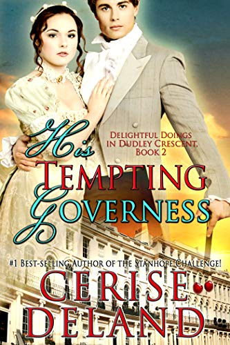 His TemptinHis Tempting Governessg Governess: Delightful Doings in Dudley Crescent  by Cerise DeLand