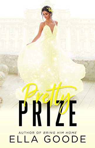 Pretty Prize  by Ella Goode