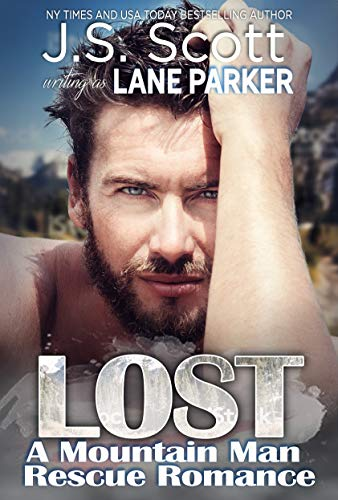 Lost: A Mountain Man Rescue Romance  by J. S. Scott