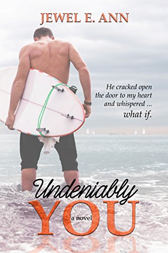 Undeniably You  by Jewel E Ann