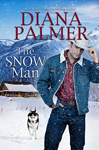 The Snow Man  by Diana Palmer