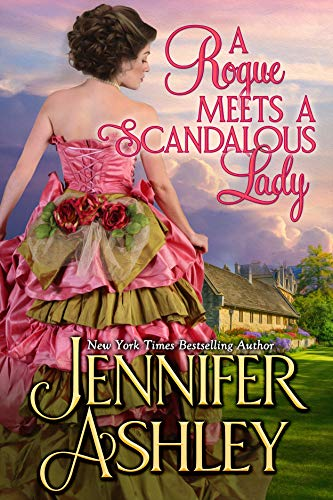 A Rogue Meets a Scandalous Lady: Mackenzies (Mackenzies Series Book 11)  by Jennifer Ashley