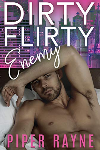 Dirty Flirty Enemy (White Collar Brothers Book 2)  by Piper Rayne