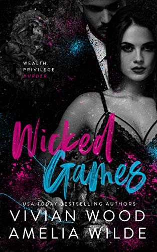 Wicked Games: A Campbell College Romantic Suspense  by Vivian Wood