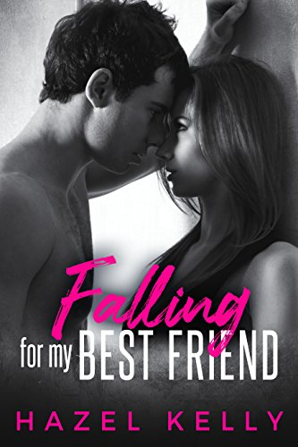 Falling for my Best Friend (Fated Series Book 1)  by Hazel Kelly