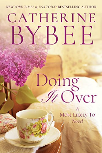 Doing It Over (A Most Likely To Novel Book 1)  by Catherine Bybee