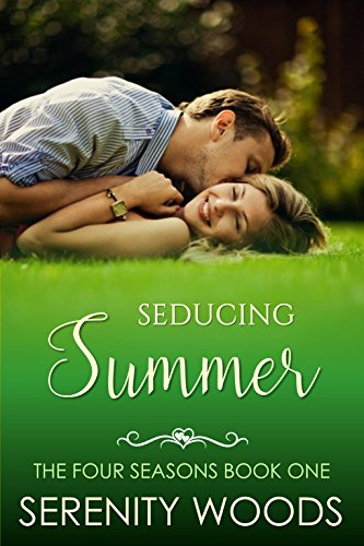 Seducing Summer (The Four Seasons Book 1)  by Serenity Woods