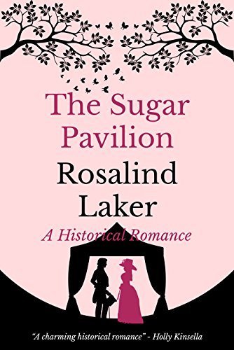 The Sugar Pavilion  by Rosalind Laker