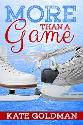 More Than a Game  by Kate Goldman