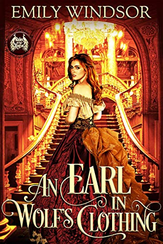 An Earl in Wolf's Clothing (Rules of the Rogue Book 1)  by Emily Windsor