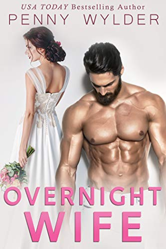 Overnight Wife  by Penny Wylder