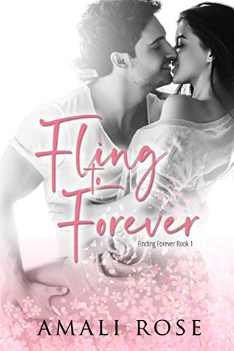 Fling to Forever (Finding Forever Book 1)  by Amali Rose