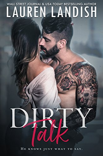Dirty Talk (Get Dirty Book 1)  by Lauren Landish