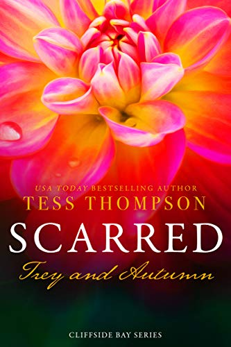 Scarred: Trey and Autumn by Tess Thompson