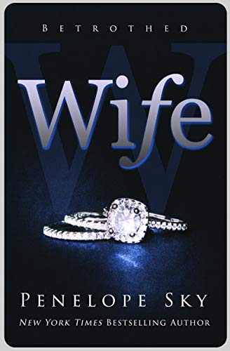Wife (Betrothed Book 1)  by Penelope Sky